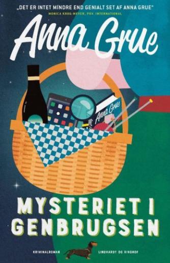 Anna Grue: Mysteriet i Genbrugsen : kriminalroman
