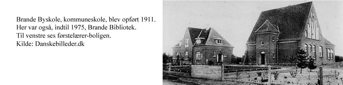 Gammelt foto af Brande Byskole, kommuneskole, der blev opført 1911. Her var også, indtil 1975, Brande Bibliotek.